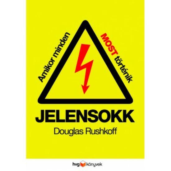 Douglas Rushkoff: Jelensokk