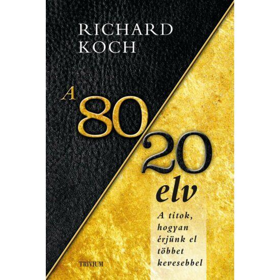 Richard Koch: A 80/20 elv