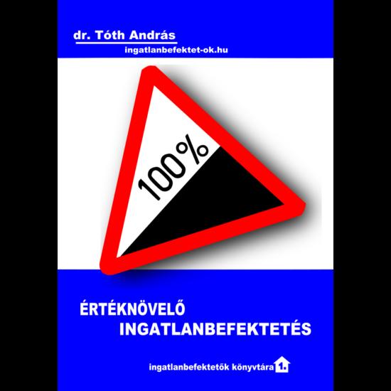 dr. Tóth András: Értéknövelő ingatlanbefektetés