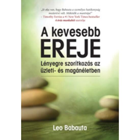 Leo Babauta: A kevesebb ereje