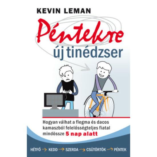 Kevin Leman: Péntekre új tinédzser